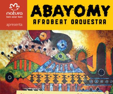 Abayomy Afrobeat Orquestra (Natura Musical)
