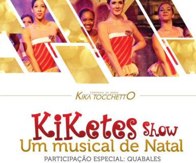Kiketes Show (Lei Rouanet / Termonorte)