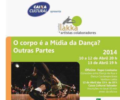 O Corpo é a Mídia da Dança – CAIXA Cultural Salvador